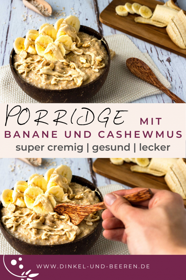 Porridge Banane Cashewmus gesundes Frühstück