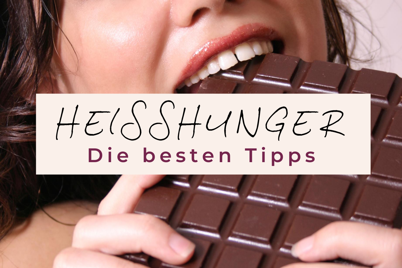 Heißhunger Tipps