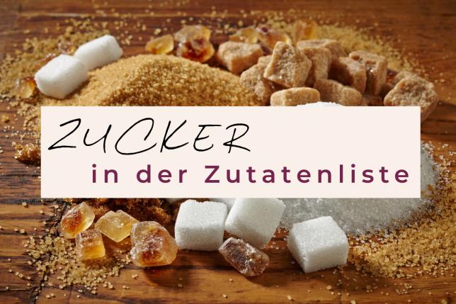 Zucker in der Zutatenliste
