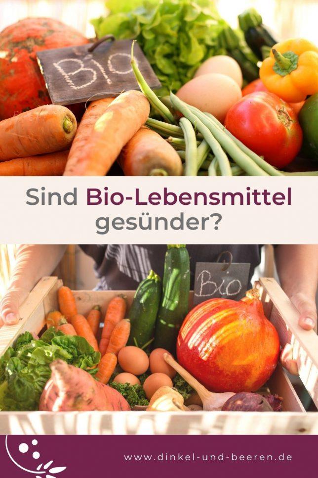 Sind Bio-Lebensmittel gesünder