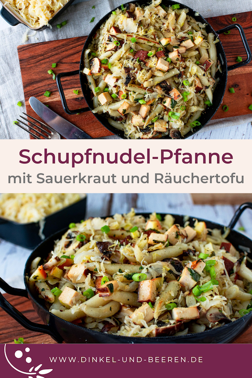 Schupfnudelpfanne Sauerkraut Räuchertofu gesund vegan